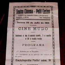 Cine: PROGRAMA CINE MUDO, LA RUBIA DE SINGAPORE, 23 DE JULIO DE 1931, TEATRO CINEMA, PETIT CASINO DE SAN S. Lote 41371402