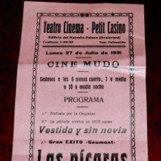 Cine: PROGRAMA CINE MUDO, LAS PICARAS APARIENCIAS, 27 DE JULIO DE 1931, TEATRO CINEMA, PETIT CASINO DE SAN. Lote 41371429