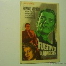 Cine: PROGRAMA EL FUGITIVO DE AMBERES.-HOWARD VERNON-PUBLICIDAD--CINE COSO. Lote 42804717