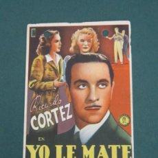 Cinema - PROGRAMA DE CINE - YO LE MATÉ - 1941 - PUBLICIDAD - 41402454