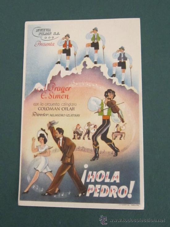 PROGRAMA DE CINE - HOLA PEDRO - 1939 (Cine - Folletos de Mano - Musicales)