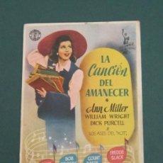 Cine: PROGRAMA DE CINE - LA CANCIÓN DEL AMANECER - 1943 . Lote 41422342
