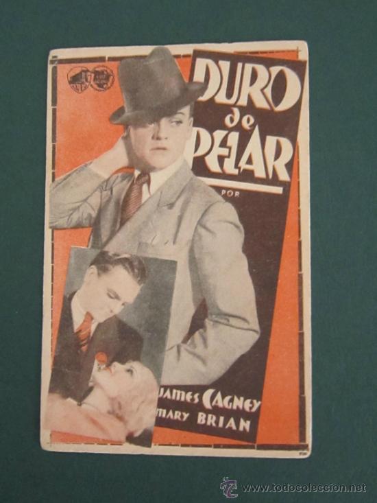 PROGRAMA DE CINE - DURO DE PELAR - 1933 (Cine - Folletos de Mano - Acción)