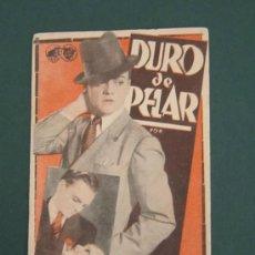 Cine: PROGRAMA DE CINE - DURO DE PELAR - 1933. Lote 41423326