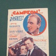 Cine: PROGRAMA DE CINE - ¿CAMPEON?....¡ NARICES ! - 1934 . Lote 41423518