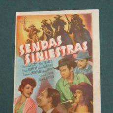 Cine: PROGRAMA DE CINE - SENDAS SINIESTRAS - 1940. Lote 41439831