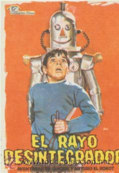 EL RAYO DESINTEGRADOR. SENCILLO DE CONCORDIA FILMS. ¡IMPECABLE! (Cine - Folletos de Mano - Infantil)