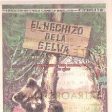 Cine: FOLLETO DE MANO - EL HECHIZO DE LA SELVA. CINE COSO ZARAGOZA 1958. Lote 41462176
