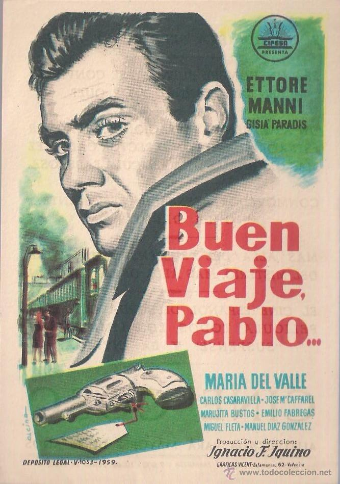 FOLLETO DE MANO - BUEN VIAJE PABLO.... CINE COSO ZARAGOZA 1960 (Cine - Folletos de Mano - Suspense)