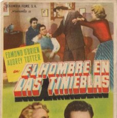 Cine: FOLLETO DE MANO - EL HOMBRE EN LAS TINIEBLAS. CINE COSO ZARAGOZA 1955. Lote 41462275