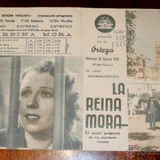 Cine: LA REINA MORA, PROGRAMA DOBLE, ESTRENO 1938, PUBLICIDAD CINE ORTEGA DE PALENCIA.. Lote 41543537