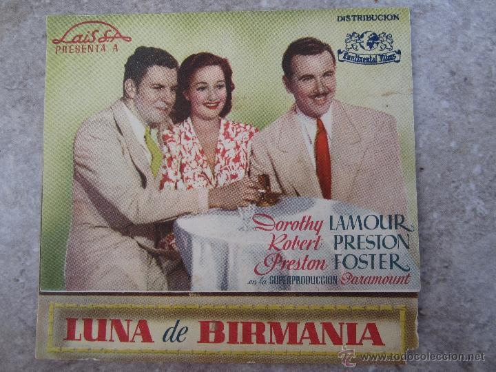 LUNA DE BIRMANIA - PROGRAMA DOBLE - IDEAL CINEMA - BENICARLO - 1945 (Cine - Folletos de Mano - Comedia)