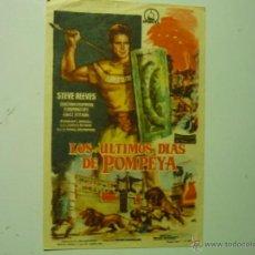 Cine: PROGRAMA LOS ULTIMOS DIAS DE POMPEYA.- STEVE REEVES-PUBLICIDAD. Lote 41690526