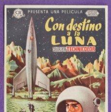 Foglietti di film di film antichi di cinema: FOLLETO MANO - CON DESTINO A LA LUNA - CINES ASTORIA Y CRISTINA (?) - AÑOS 50. Lote 41700513