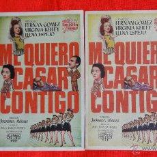 Cine: ME QUIERO CASAR CONTIGO, 2 PROGRAMAS CON DIFERENCIA COLOR, F. FERNÁN GÓMEZ, CON PUBLICIDAD LOS DOS. Lote 41900716