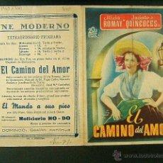Cine: EL CAMINO DEL AMOR-JOSE MARIA CASTELLVI-ALICIA ROMAY-JACINTO QUINCOCES-CINE MODERNO-GERONA-(1943) . Lote 42406829