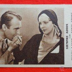 Cine: SIEMPRE ADIOS, TARJETA FOX 1932, EXCTE. ESTADO, ELISSA LANDY LEWIS STONE,CON PUBLI SALA MERCE ARENYS. Lote 42526791
