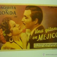 Cine: PROGRAMA UNA GITANA EN MEJICO .-PAQUITA DE RONDA. Lote 42570809
