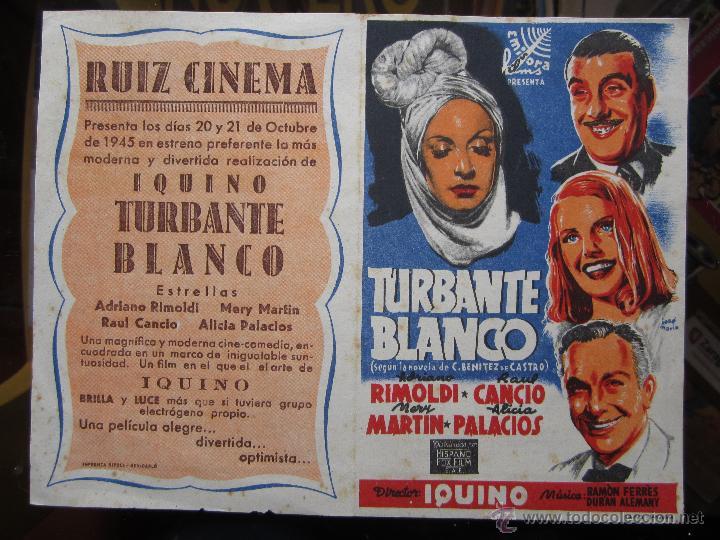 TURBANTE BLANCO - IQUINO - RUIZ CINEMA . BENICARLO 1945 (Cine - Folletos de Mano - Comedia)