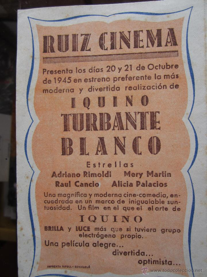 Cine: turbante blanco - iquino - ruiz cinema . benicarlo 1945 - Foto 3 - 42588925