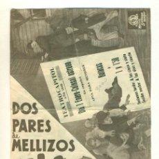 Cine: DOS PARES DE MELLIZOS - PROGRAMA ORIGINAL CON PROPAGANDA - LAUREL / HARDY - DOBLE. Lote 42637135