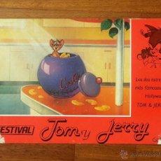 Cine: FESTIVAL TOM Y JERRY , CARTÓN PUBLICITARIO , LAS DOS ESTRELLAS MÁS FAMOSAS DE HOLLYWOOD .. Lote 42723110