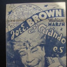 Cine: CUANDO ES TU CUMPLEAÑOS?, JOE E.BROWN, TEATRO APOLO DE VALS. Lote 42794341