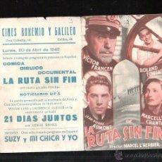 Cine: PROGRAMA DE CINE DOBLE. C/P. LA RUTA SIN FIN. CINES BOHEMIO Y GALILEO. 1942. MARTI Y MARI, BARCELONA. Lote 42826463