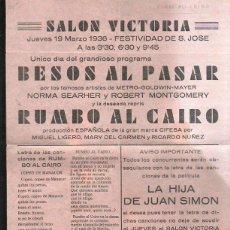 Cine: PROGRAMA DE CINE. C/P. RUMBO AL CAIRO/BESOS AL PASAR. SALON VICTORIA. 1936. IMPRENTA BALEAR, MAHON. Lote 42842753