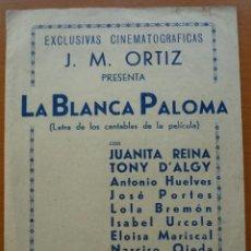 Cine: FOLLETO DE CINE DOBLE - FOLLETO DE MANO / LA BLANCA PALOMA. Lote 29812590