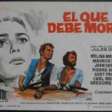 Cine: EL QUE DEBE MORIR, FOLLETO DE MANO, (4307) , JANO ,CONSERVACION:. Lote 42952717