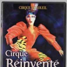 Cine: DVD CIRQUE DU SOLEIL - CIRQUE REINVENTE. Lote 43031728