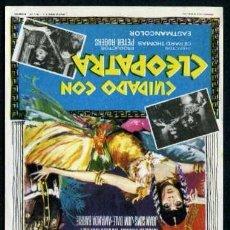 Cine: CUIDADO CON CLEOPATRA - AÑO 1964 - FOLLETO DE MANO ORIGINAL . Lote 43086308