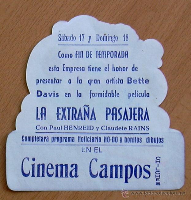 Cine: La extraña pasajera - Troquelado - Bette Davis y Paul Henreid - Publicidad Cinema Campos de Chilches - Foto 2 - 43148103