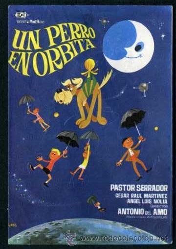UN PERRO EN ORBITA - AÑO 1967 - FOLLETO DE MANO ORIGINAL (Cine - Folletos de Mano - Infantil)