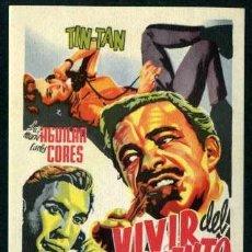 Cine: VIVIR DEL CUENTO - AÑO 1958 - FOLLETO DE MANO ORIGINAL. Lote 43292863