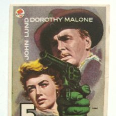 Cine: PROGRAMA SENCILLO *5 PISTOLAS* JOHN LUND DOROTHY MALONE. CINE ROXY VALLADOLID. Lote 43444442