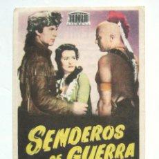 Cine: PROGRAMA SENCILLO *SENDEROS DE GUERRA* 1953 GEORGE MONTGOMERY BRENDA MARSHALL. TEATRO EMPERADOR LEÓN. Lote 43445179