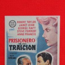 Cine: PRISIONERO DE SU TRAICION, IMPECABLE SENCILLO, ROBERT TAYLOR JANET LEIGH, CON PUBLICIDAD KURSAAL. Lote 43591993