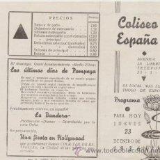Cine: LOS ULTIMOS DÍAS DE POMPEYA. PROGRAMA LOCAL. COLISEO ESPAÑA - SEVILLA 1936.. Lote 43621543