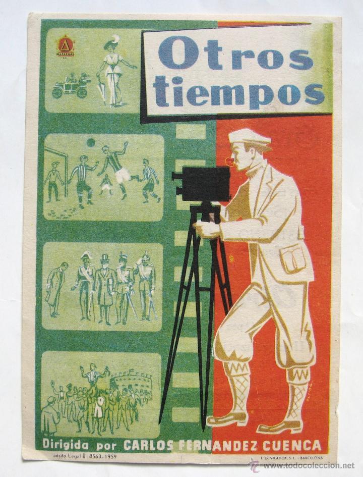 PROGRAMA SENCILLO *OTROS TIEMPOS* 1961 DOCUMENTAL DE CARLOS FERNANDEZ CUENCA. CINE CONDADO LEÓN (Cine - Folletos de Mano - Documentales)