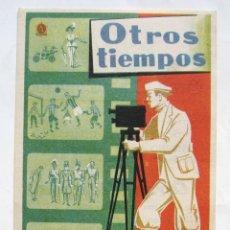 Cine: PROGRAMA SENCILLO *OTROS TIEMPOS* 1961 DOCUMENTAL DE CARLOS FERNANDEZ CUENCA. CINE CONDADO LEÓN. Lote 43626979