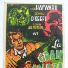 Cine: PROGRAMA SENCILLO *LA GRAN AMENAZA* 1962 LOUIS HAYWARD DENNIS O'KEEFE. REGISTRO DE LA DISTRIBUIDORA. Lote 43652330
