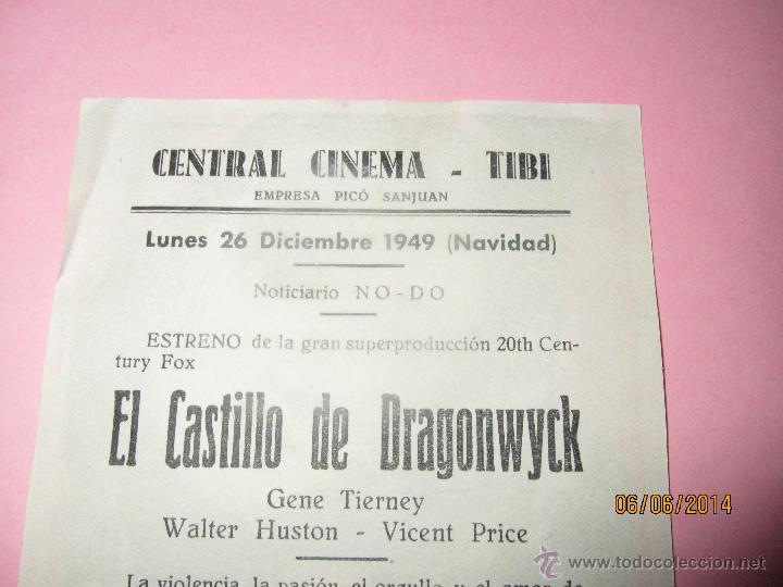 Cine: Antiguo Programa de Cine * EL CASTILLO DE DRAGONWYCK * en el CENTRAL CINEMA de TIBI - Año 1949 - Foto 3 - 177735954