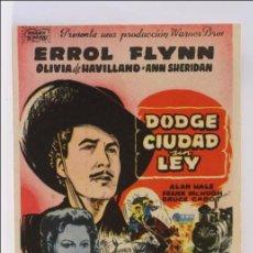 Cine: PROGRAMA DE CINE - DODGE. CIUDAD SIN LEY - ERROL FLYNN - SIN PUBLICIDAD AL DORSO - 12 X 8,5 CM. Lote 43857075
