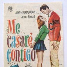Cine: PROGRAMA SENCILLO *ME CASARÉ CONTIGO* ANTHONY PERINS JANE FONDA. CON PUBLICIDAD. Lote 43921689