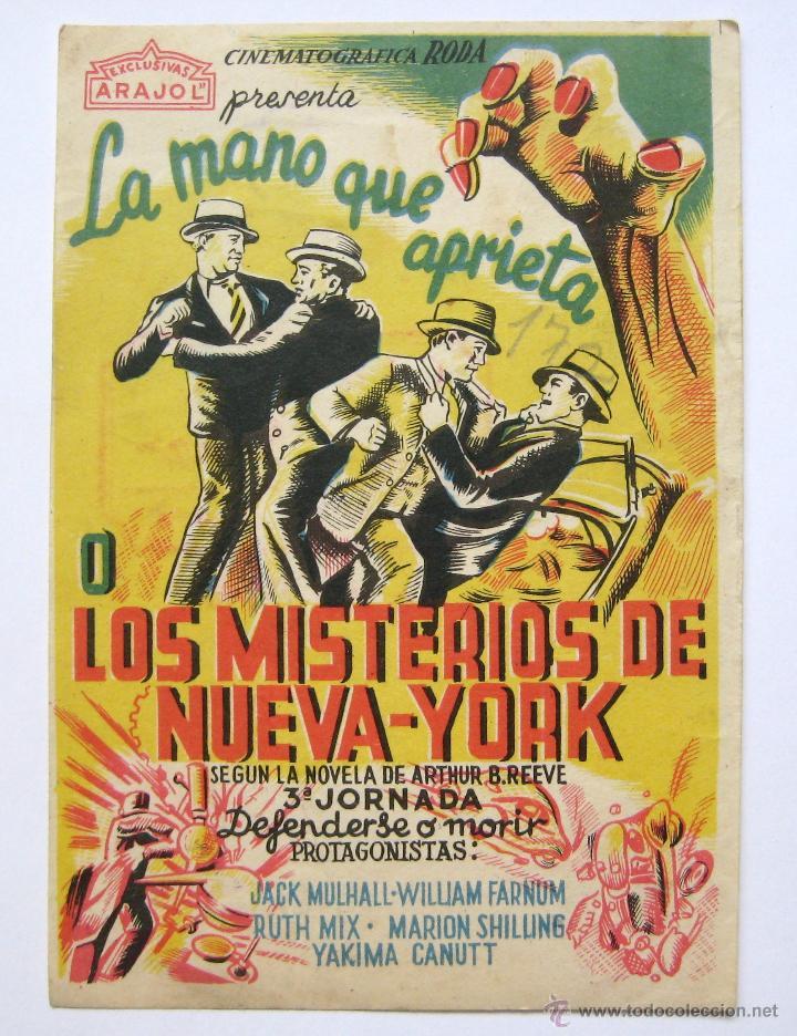 *LA MANO QUE APRIETA - LOS MISTERIOS DE NUEVA YORK 3ª JORNADA DEFENDERSE O MORIR* SANZ VALLADOLID (Cine - Folletos de Mano - Suspense)
