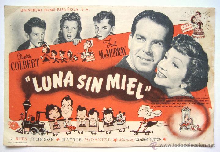 PROGRAMA SENCILLO *LUNA SIN MIEL* 1949 CLAUDETTE COLBERT FRED MCMURRAY. CINE MARI LEÓN (Cine - Folletos de Mano - Comedia)