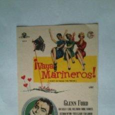 Folhetos de mão de filmes antigos de cinema: PROGRAMA DE CINE - VAYA MARINEROS - SIN PUBLICIDAD - NUEVO -. Lote 43997858