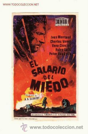 -56335 PROSPECTO DE CINE EL SALARIO DEL MIEDO, CON IVES MONTAND. DIRECTOR H.G.CLOUZOT (Cine - Folletos de Mano - Terror)